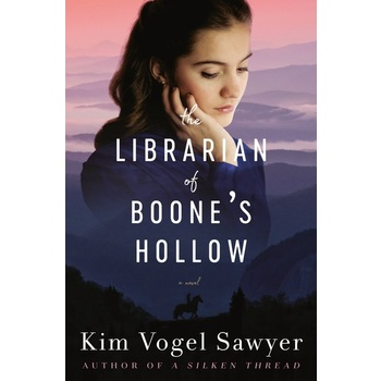 The Librarian of Boones Hollow: A Novel, by Kim Vogel Sawyer, Paperback