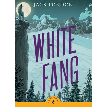 White Fang, Puffin Classics Series, by Jack London, Paperback