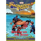 Rescue on the River, Adventures In Odyssey: Imagination Station, Book 24, by Marianne Hering