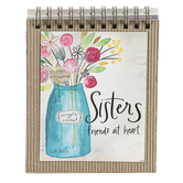 Brownlow Gifts, Sisters Friends At Heart EaselBook, Spiral Bound, 128 Pages, 4 x 5 inches