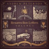 The Resurrection Letters: Volume 1, by Andrew Peterson, CD