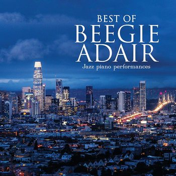 Best Of Beegie Adair: Jazz Piano Performances, by Beegie Adair, CD