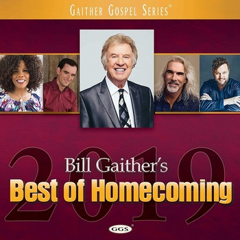 Bill Gaither's Best Of Homecoming 2019, by Various Artists, CD