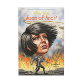 Who Was Joan of Arc by Pam Pollack and Meg Belviso, Paperback