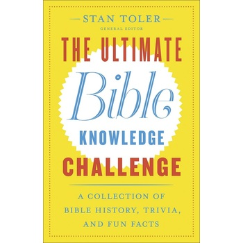 The Ultimate Bible Knowledge Challenge, by Stan Toler, Paperback