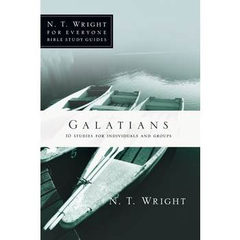 Galatians, N. T. Wright For Everyone Bible Study Series, by N. T. Wright, Paperback