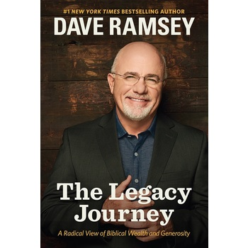 The Legacy Journey, by Dave Ramsey, Hardcover
