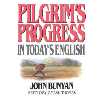 Pilgrims Progress in Today's English, by John Bunyan and James H. Thomas, Paperback
