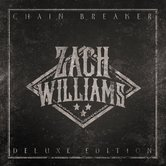 Chain Breaker: Deluxe Edition, by Zach Williams, CD