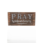 1 Thessalonians 5:17 Pray Wall Plaque, Wood Planks, Natural, 22 x 11 x 1 inch