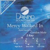 Mercy Walked In, Accompaniment Track, As Made Popular by Gordon Mote, CD