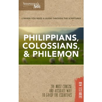 Philippians, Colossians, Philemon, Shepherd's Notes Series, by Dana Gould, Paperback