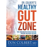 Dr. Colberts Healthy Gut Zone, by Don Colbert, Hardcover