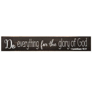 For the Glory of God Plaque, Black and White, 11 3/4 x 2 x 1 1/2 inches