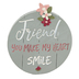Blossom Bucket, Friend You Make My Heart Smile Round Tabletop Plaque, 3 1/2 x 3 inches