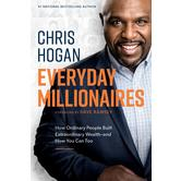 Everyday Millionaires, by Chris Hogan, Hardcover