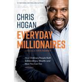 Everyday Millionaires, by Chris Hogan, Hardcover