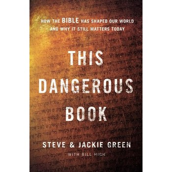 This Dangerous Book, by Steve Green, Jackie Green and Bill High