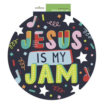 Renewing Minds, Jesus Is My Jam Two-Sided Decoration, Circle, 15 Inch, 1 Each
