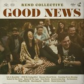 Good News, by Rend Collective, CD