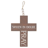 When In Doubt Pray Wood Cross, Brown and White, 6 1/2 x 8 x 1/4 inches