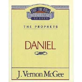 Thru the Bible Commentary: Daniel