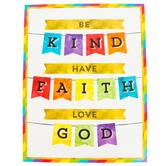Carson-Dellosa, Be Kind Have Faith Motivational Chart, 17 x 22 Inches, Multi-Colored, 1 Piece