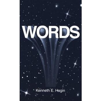 Words, by Kenneth E. Hagin