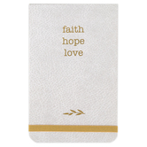Heartfelt, Faith Hope Love Notepad, 192 Lined Pages, 3.50 x 5.50 x 0.75 Inches