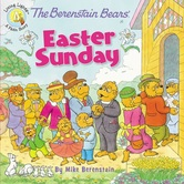 The Berenstain Bears Easter Sunday, by Mike Berenstain, Paperback