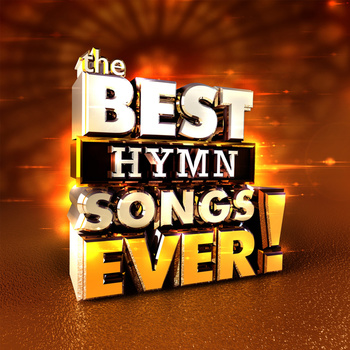 The Best Hymn Songs Ever, by Various Artists, 2 CD Set