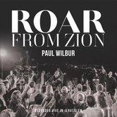 Roar From Zion: Recorded Live in Jerusalem, by Paul Wilbur, CD