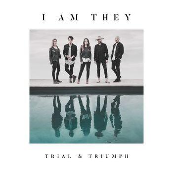 Trial & Triumph, by I Am They, CD