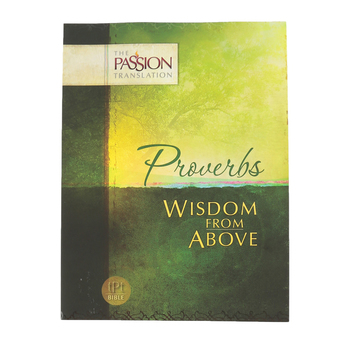 TPT Proverbs: Wisdom from Above, Paperback