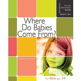 Where Do Babies Come From For Girls Ages 7 to 9 and Parents, by Ruth Hummel and Janet McDonnell