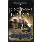 Kingdoms Dawn, Kingdom Series, Book 1, by Chuck Black, Paperback