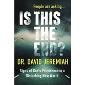 Is This The End Signs Of God's Providence In A Disturbing New World, by David Jeremiah