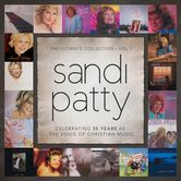 The Ultimate Collection: Volume 1, by Sandi Patty, CD