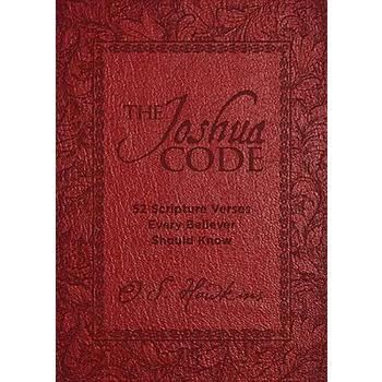 The Joshua Code: 52 Scripture Verses Every Believer Should Know, by O. S. Hawkins