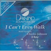I Can't Even Walk, Accompaniment Track, As Made Popular by Charles Johnson, CD