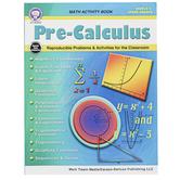 Carson-Dellosa, Pre-Calculus WorkBook, Paperback, Reproducible, 128 Pages, Grades 6-12