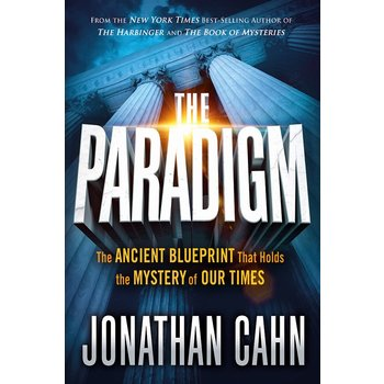 The Paradigm: The Ancient Blueprint That Holds the Mystery of Our Times, by Jonathan Cahn