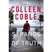 Strands of Truth: A Novel, by Colleen Coble, Paperback