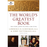 The World's Greatest Book, by Lawrence H. Schiffman and Jerry Pattengale, Hardcover