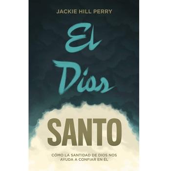 Pre-buy, El Dios Santo, by Jackie Hill Perry, Paperback