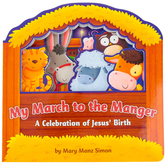 My March to the Manger: A Celebration of Jesus' Birth, by Mary Manz Simon, Board Book