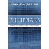 Philippians, MacArthur Bible Studies Series, by John F. MacArthur, Paperback
