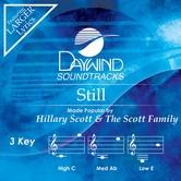Still, Accompaniment Track, As Made Popular by Hillary Scott & The Scott Family, CD