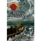 The Roman, the Twelve, & the King, The Epic Order Of The Seven, Book 4, by Jenny Cote, Paperback