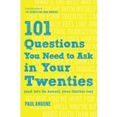101 Questions You Need to Ask in Your Twenties, by Paul Angone, Paperback